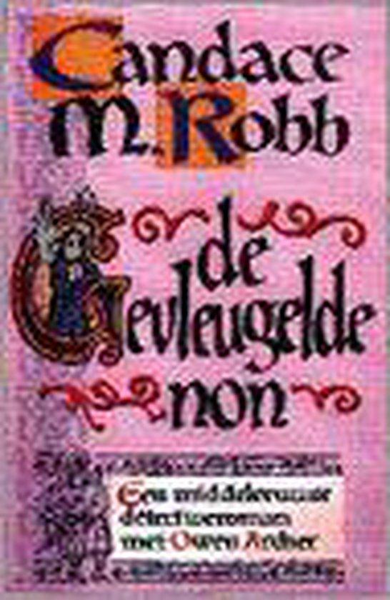 De gevleugelde non - Candace M. Robb | Fthsonline.com