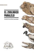 El zoologico paralelo