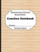 Elementary School Basketball Coaches Notebook Dates