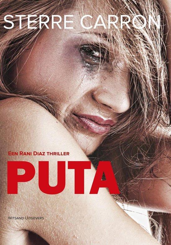 Rani Diaz - Puta - Sterre Carron |