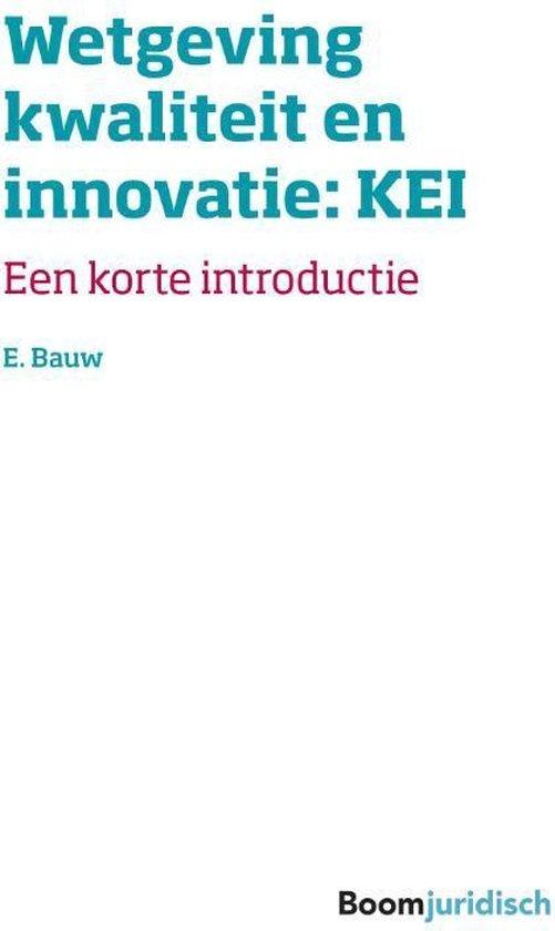 Korte introducties - Wetgeving kwaliteit en innovatie: Digitaal procederen in civiele en bestuurszaken - E. Bauw |