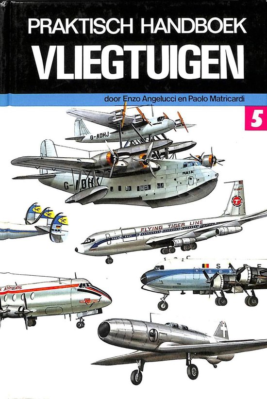 Praktisch handboek vliegtuigen 5 - Angelucci | Readingchampions.org.uk
