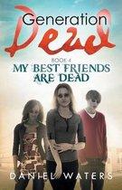 Generation Dead Book 4