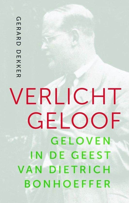 Verlicht geloof - Gerard Dekker |