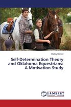Self-Determination Theory and Oklahoma Equestrians
