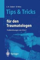 Tips Und Tricks Fur Den Traumatologen