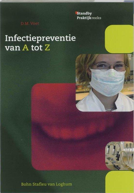 Standby praktijkreeks - Infectiepreventie van A tot Z - D.M. Voet |