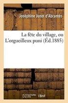 La fete du village, ou L'orgueilleux puni
