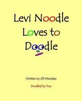 Levi Noodle Loves to Doodle