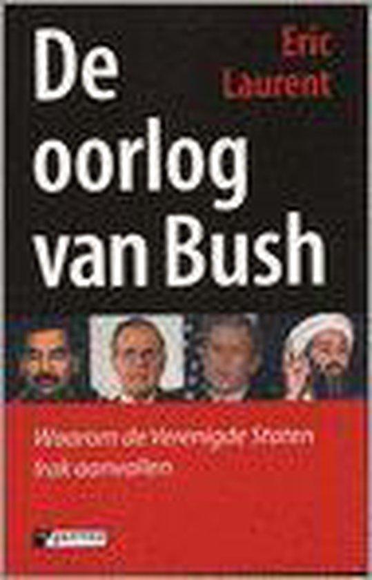De Oorlog Van Bush - Eric Laurent pdf epub