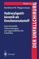 Hydroxylapatitkeramik Als Knochenersatzstoff