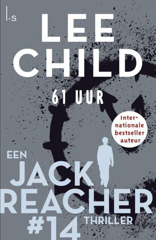 Jack Reacher 14 - 61 Uur - Lee Child | Fthsonline.com