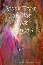 Book Four of the Five Planets
