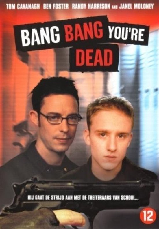 Bang Bang You'Re Dead (D)