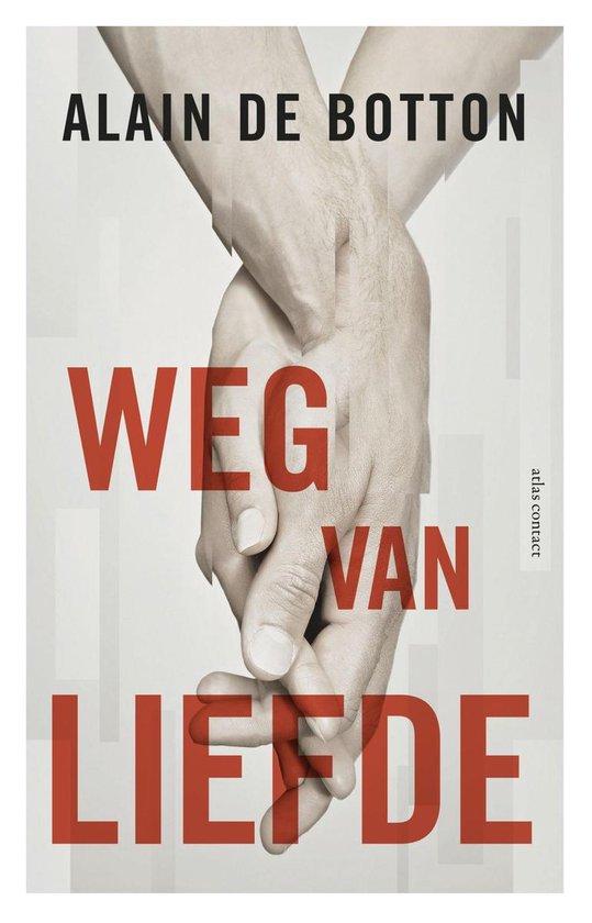 Boek cover Weg van liefde van Alain de Botton (Onbekend)