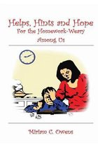 Helps, Hints and Hope for the Homework-Weary Among Us