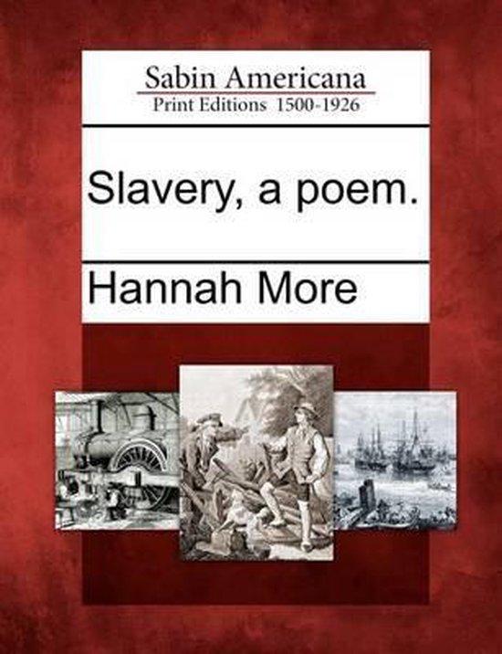 Slavery, a Poem.
