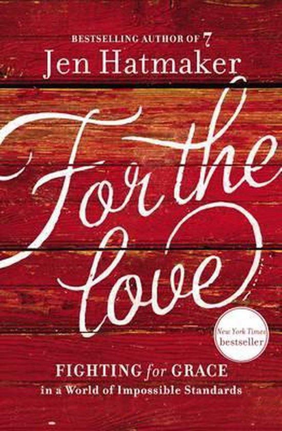 For the Love - Jen Hatmaker |