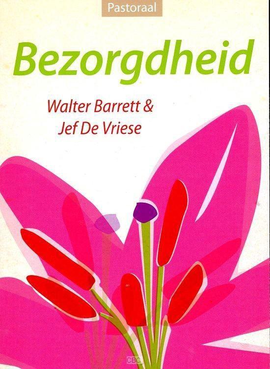 Barrett, Bezorgdheid - Walter Barrett |