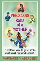 Priceless Roles of a Mother