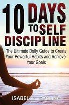 10 Days to Self-Discipline