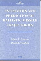 Estimation and Prediction of Ballistic Missile Trajectories