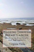 Walking Through Breast Cancer