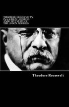 Theodore Roosevelt's Inaugural Address and First State of the Union Address