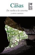 De vuelta a la caverna y otros cuentos