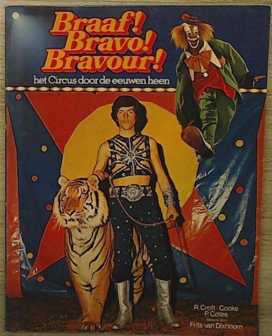 Braaf bravo bravour