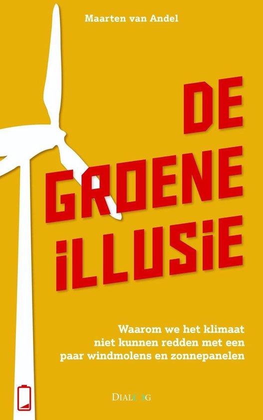 Boek cover De groene illusie van Maarten van Andel (Onbekend)