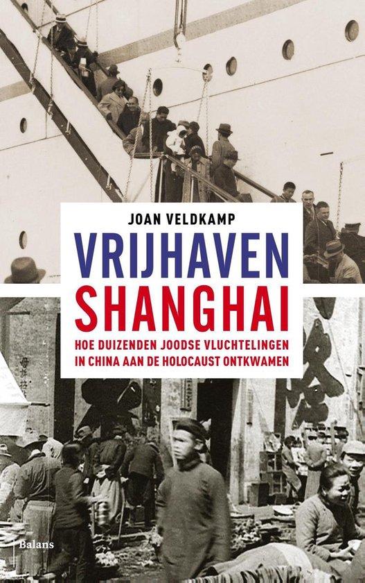 Vrijhaven Shanghai - Joan Veldkamp  