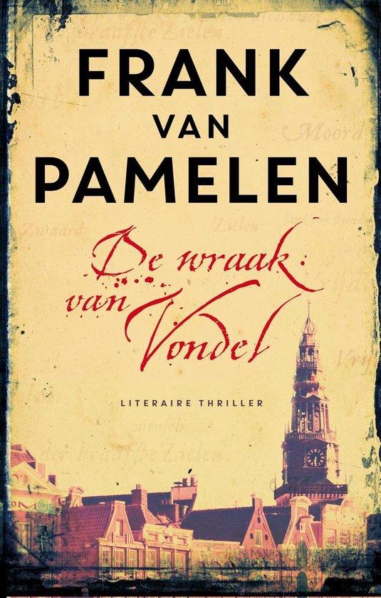 De wraak van Vondel - Frank van Pamelen |