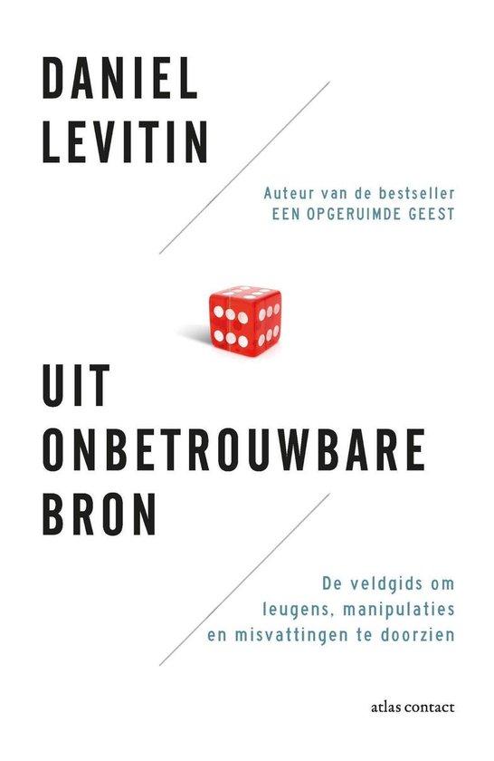 Uit onbetrouwbare bron - Daniel Levitin |