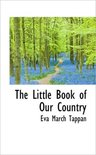 The Little Book of Our Country