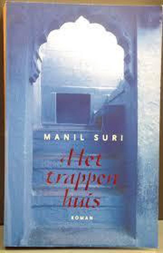 Het Trappenhuis - Suri |
