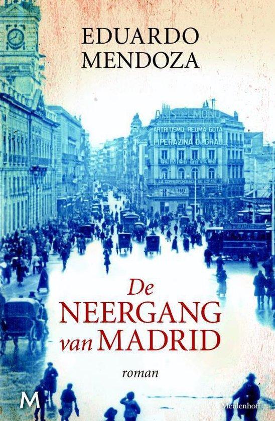 De neergang van Madrid - Eduardo Mendoza | Readingchampions.org.uk