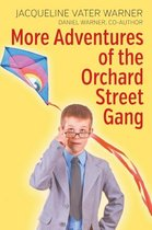 More Adventures of the Orchard Street Gang