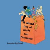 A Mixed Bag of Stuff and Nonsense