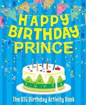 Happy Birthday Prince - The Big Birthday Activity Book