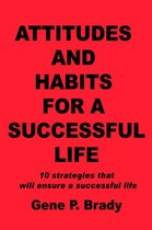 Attitudes and Habits for a Successful Life