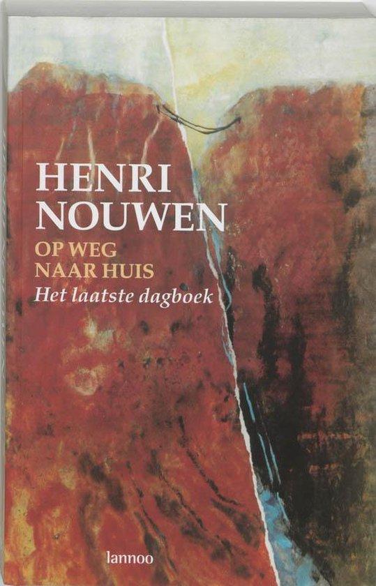 Op Weg Naar Huis - Henri Nouwen |