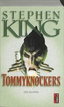 The Tommyknockers / De gloed
