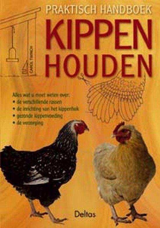 Praktisch handboek kippen houden - C. Twinch |
