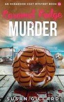 Caramel Fudge & Murder