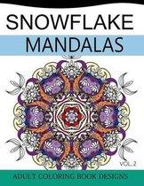 Snowflake Mandalas Volume 2