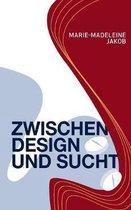 Zwischen Design und Sucht