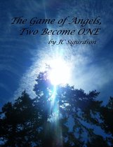 The Game of Angels, Two Become One