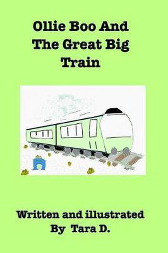 Ollie Boo and the Great Big Train