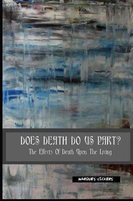 Boek cover Does Death Do Us Part van Marques Vickers (Paperback)